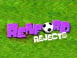 Renford Rejects