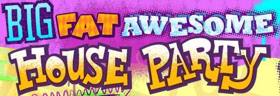 Foster's Home for Imaginary Friends: Big Fat Awesome House Party!