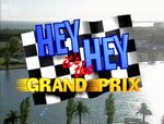 Hey Hey It's the Grand Prix (7-3-98)