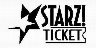 Starz! Ticket