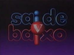 Sai de Baixo 2000.png