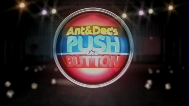 Ant & Dec's Push The Button
