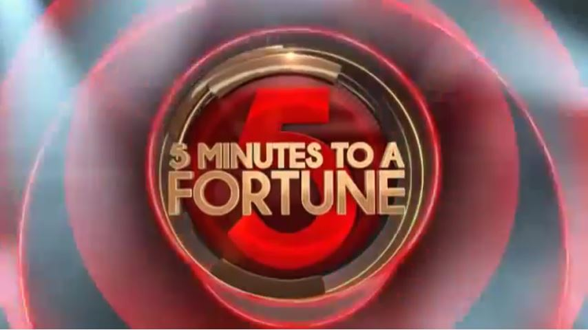 Five Minutes to a Fortune