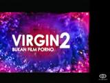 Virgin 2: Bukan Film Porno