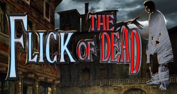 Flick of the Dead