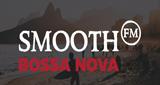 Smooth FM Bossa Nova