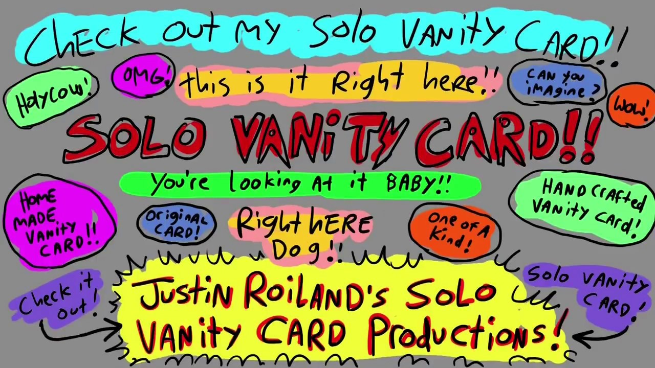 Justin Roiland's Solo Vanity Card Productions!
