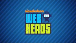 Nickelodeon Webheads.jpg