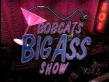 --File-Bobcatsbigassshow-center-300px--.jpg