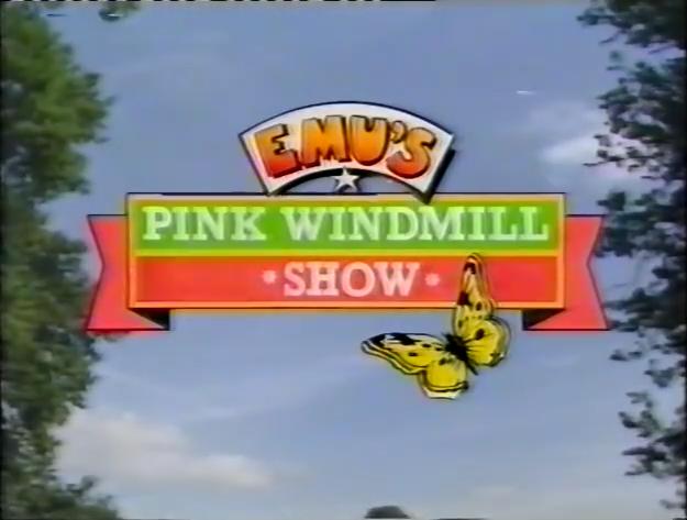Emu's Pink Windmill Show