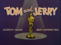 Tom and Jerry Academy Award Best Cartoon 1946