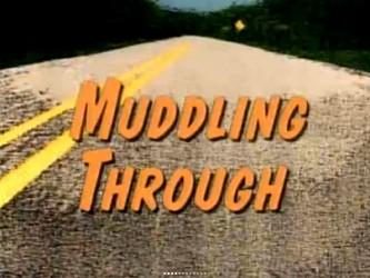 Muddling Through
