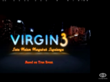 Virgin 3: Satu Malam Mengubah Segalanya