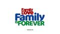 FamilyIsLoveFamilyIsForever
