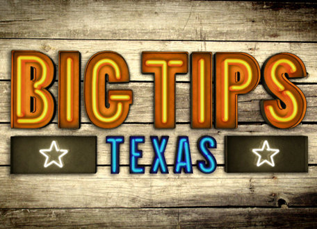 Big Tips Texas