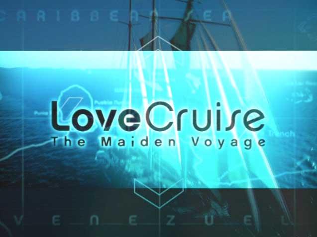 Love Cruise: The Maiden Voyage