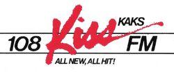107.9 KAKS 108 Kiss FM.jpg