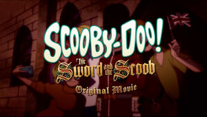Scooby-Doo! The Sword and the Scoob.jpg