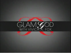 Glam God with Vivica A. Fox.png