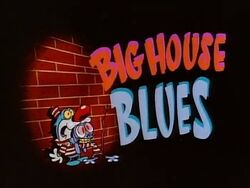 Ren and Stimpy (Big House Blues).jpg