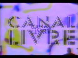 Canal Livre 1980.jpg