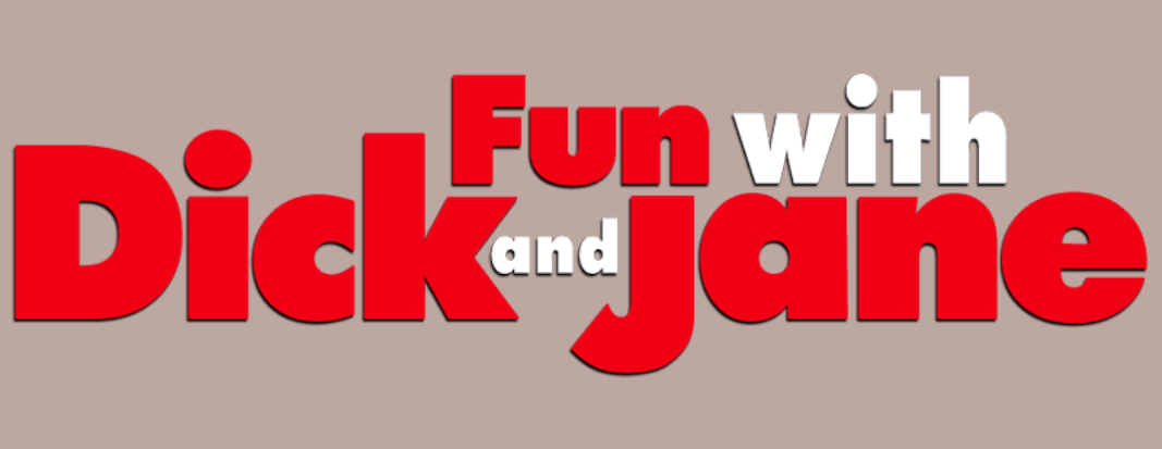 Fun with Dick and Jane (2005)