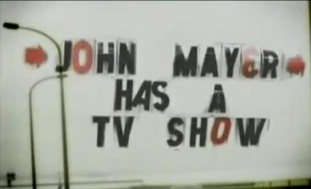 John Mayer Has a TV Show