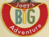 Joey's Big Adventure