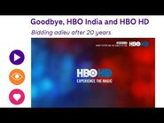 Goodbye HBO India- Farewell and Thank You video