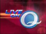 Live on Q