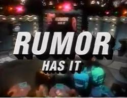 Rumor Has It.png