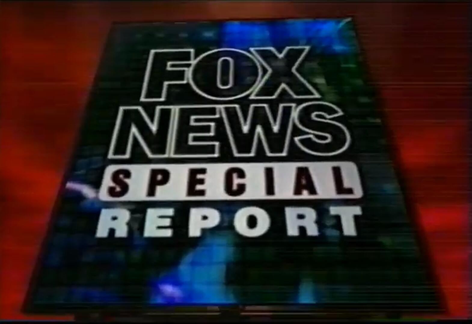 Fox News Special Report