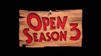 Open Season 3.jpg