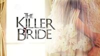 The Killer Bride title card