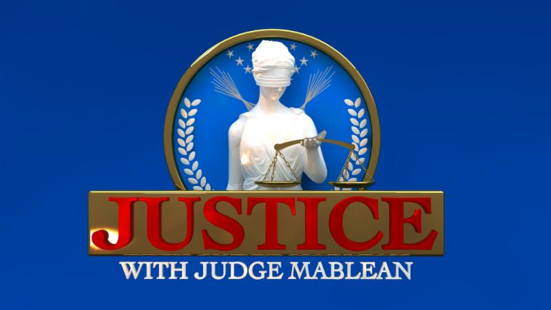 Justice with Judge Mablean
