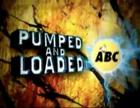 ABC 5 Pumped and Loaded