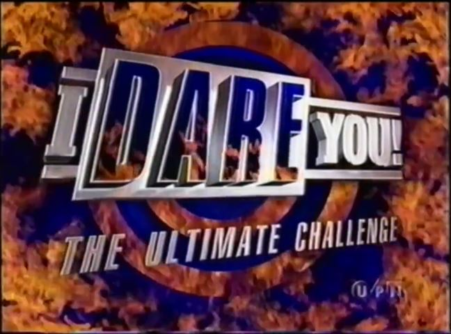 I Dare You!: The Ultimate Challenge