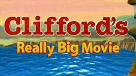 Clifford's Really Big Movie.jpg