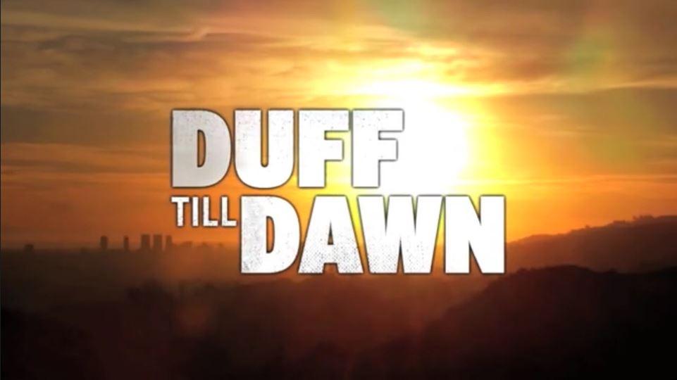 Duff Till Dawn