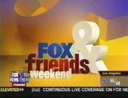 FoxFriendWknd2004