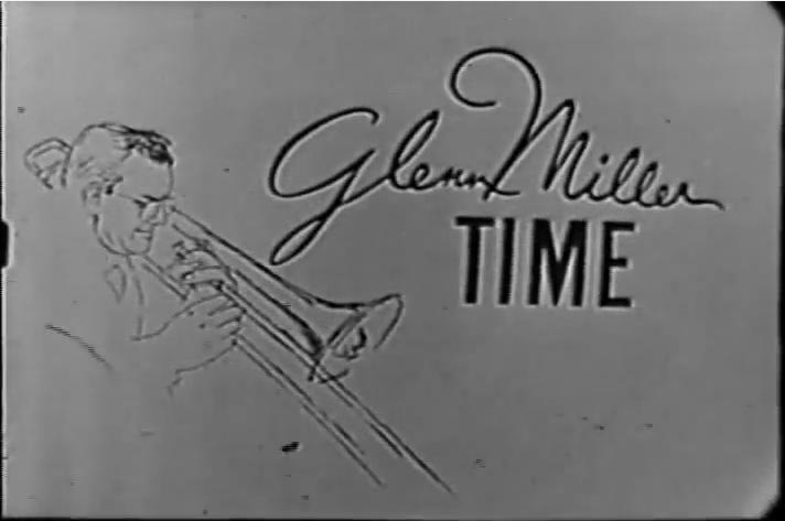 Glenn Miller Time