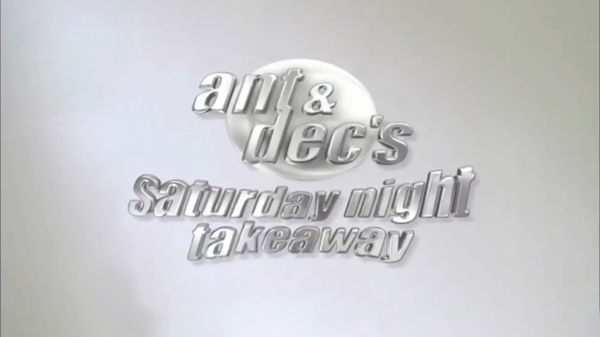 Ant & Dec's Saturday Night Takeaway/Other