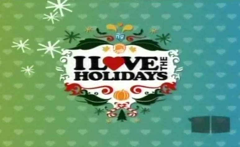 I Love the Holidays