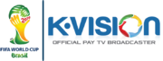 K-Vision 2014 FIFA World Cup