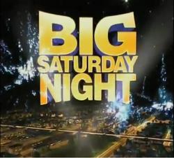 Big Saturday Night.png