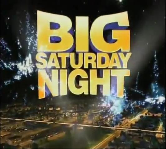 Big Saturday Night