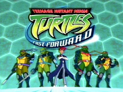 Teenage Mutant Ninja Turtles Fast Forward