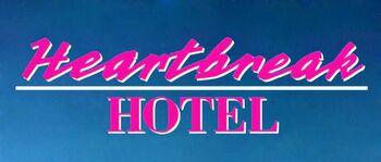 Heartbreak Hotel movie logo.jpg