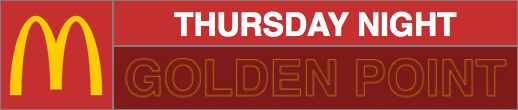 Thursday Night Golden Point