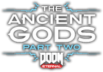 DoomEternal TheAncientGods2